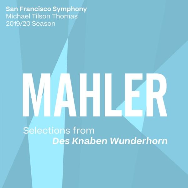 Mahler: Selections from Des Knaben Wunderhorn - EP