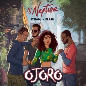 DJ Neptune, D'Banj & Flash - Ojoro
