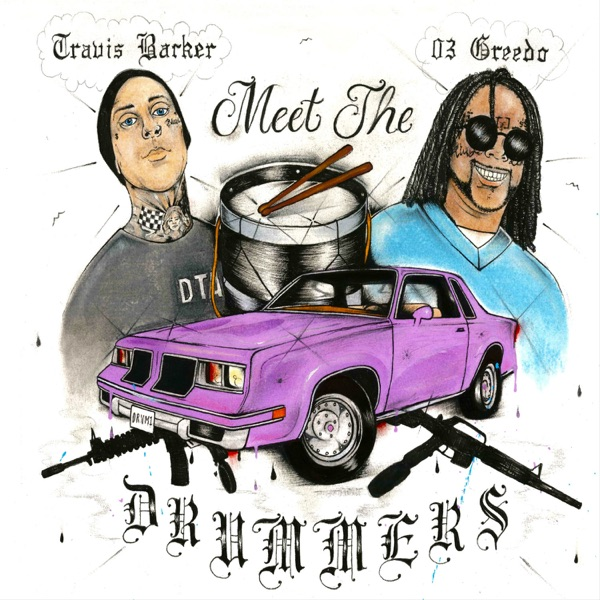 03 Greedo & Travis Barker - Meet the Drummers - EP album wiki, reviews