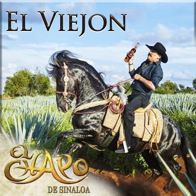 El Viejon - Single - El Chapo De Sinaloa