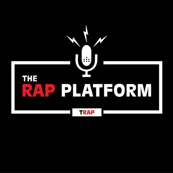 The Rap Platform Podcast