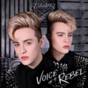 Voice of a Rebel - Jedward