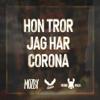 Mozby, Ornen & Unge Lama - Hon tror jag har Corona artwork