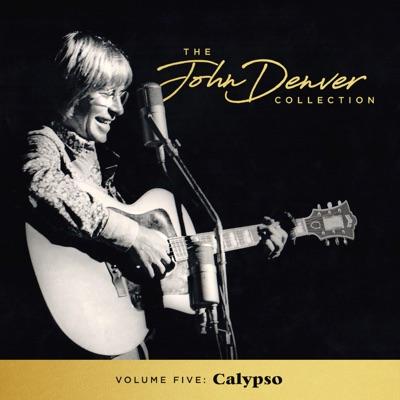 The John Denver Collection, Vol 5: Calypso - John Denver