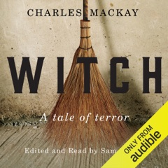 Witch: A Tale of Terror (Unabridged)
