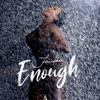 Enough Single