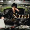 Jannat (Original Motion Picture Soundtrack)