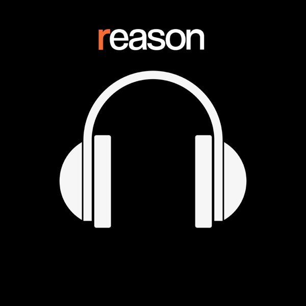 Reason Podcast