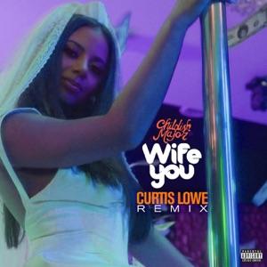 Wife You (Curtis Lowe Remix) - Single
