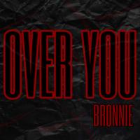 Bronnie - Over You artwork