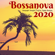 Various Artists - Bossanova 2020 - Summer Sunset Latin Jazz Bossa