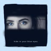 Hide in Your Blue Eyes