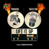 Pinchers - Lift It Up (feat. Capleton)