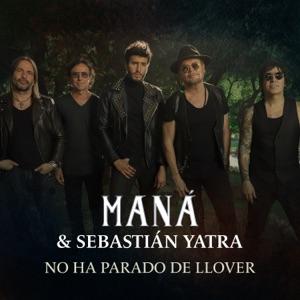 Maná & Sebastián Yatra - No Ha Parado de Llover