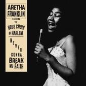 Aretha Franklin - Never Gonna Break My Faith