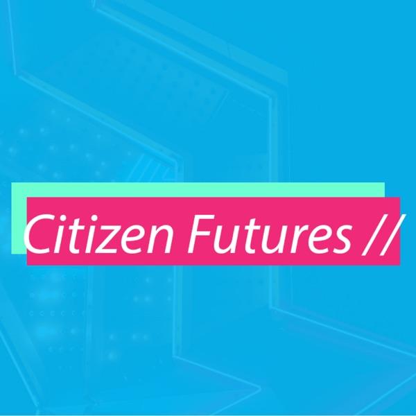 Citizen Futures