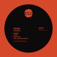 Taiko - Miners - EP artwork