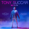 Tony Succar & Michelangelo - Attention artwork