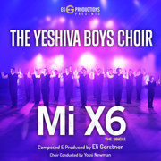 Mi X6 - The Yeshiva Boys Choir - The Yeshiva Boys Choir