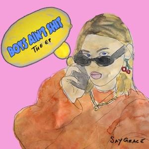 SAYGRACE - Boys Ain't Shit feat. Tate McRae & Audrey Mika