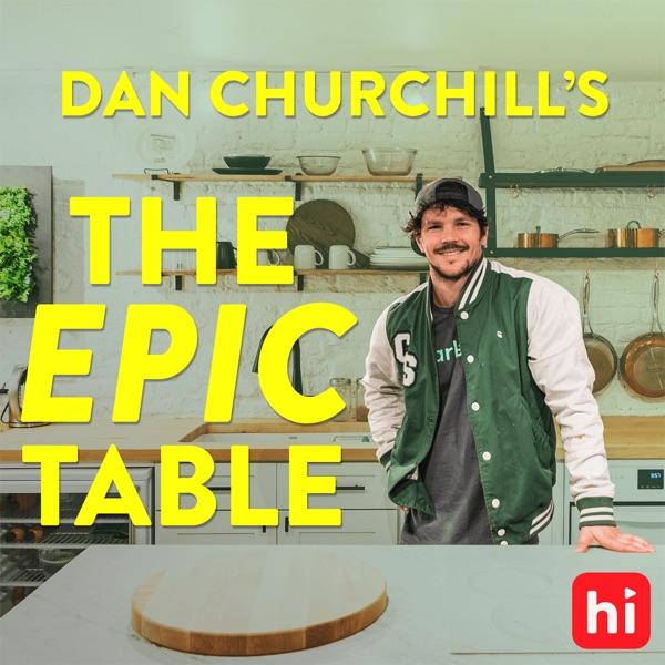Dan Churchill's The Epic Table
