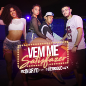 [Download] Vem Me Satisfazer (feat. DJ Henrique da VK) MP3