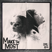 [Download] Make the Most (feat. H.E.R.) MP3