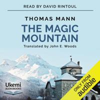 Thomas Mann - The Magic Mountain (Unabridged) artwork