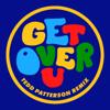 Frankie Knuckles, Director's Cut & Eric Kupper - Get over U (feat. B. Slade) [Tedd Patterson Extended Remix] artwork