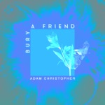 bury a friend (Acoustic) - Single