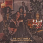 The Sweet Things - Drained