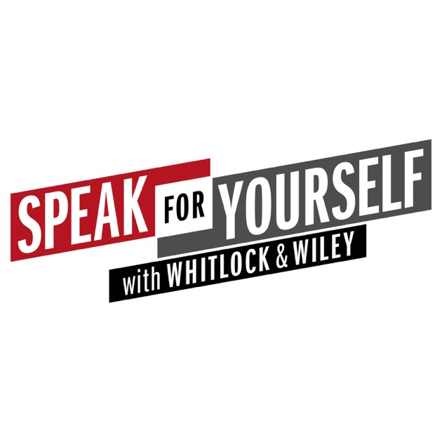 Speak For Yourself with Whitlock & Wiley by FOX Sports on Apple Podcasts