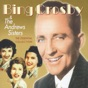 Ac-Cent-Tchu-Ate the Positive (feat. Vic Schoen and His Orchestra) by Bing Crosby, The Andrews Sisters