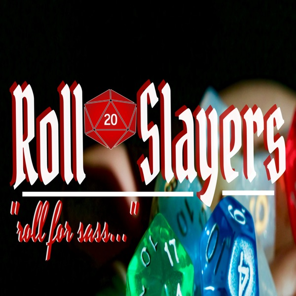 Roll Slayers