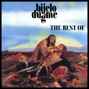 Bijelo Dugme - The Best Of