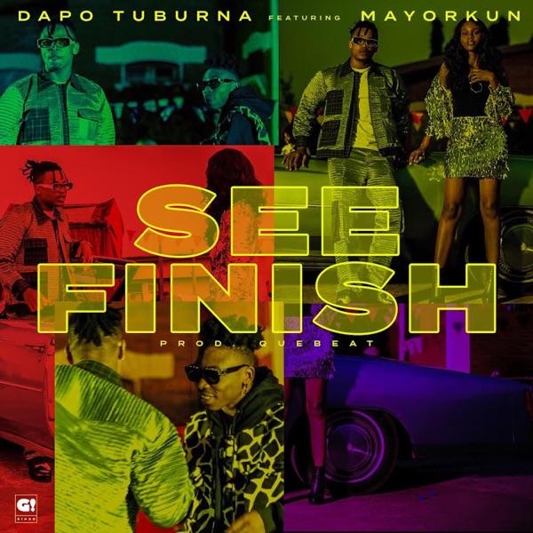 See Finish (feat. Mayorkun) - Single