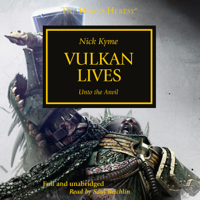 Nick Kyme - Vulkan Lives: The Horus Heresy, Book 26 (Unabridged) artwork