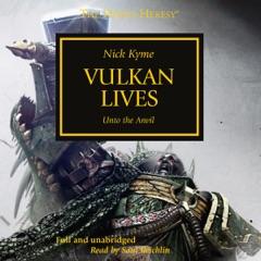 Vulkan Lives: The Horus Heresy, Book 26 (Unabridged)