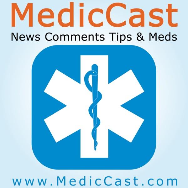 MedicCast Audio Podcast for EMT Paramedics and EMS Students