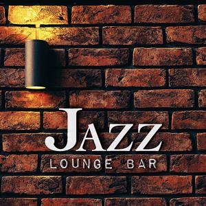 Various Artists - Jazz Lounge Bar