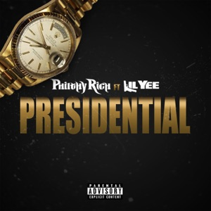 Presidential (feat. Lil Yee) - Single Mp3 Download