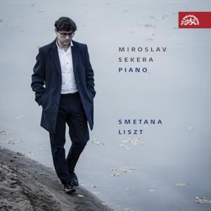 Miroslav Sekera - Smetana & Liszt: Piano Works