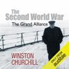 Winston Churchill - The Second World War: The Grand Alliance (Unabridged) illustration