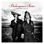 Shakespear's Sister - All the Queen's Horses