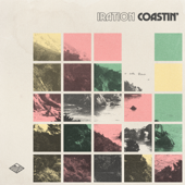 Coastin' - Iration