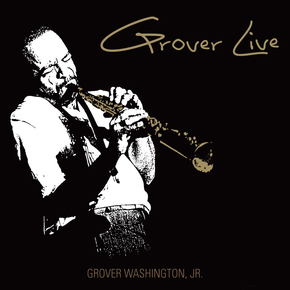 Grover Live Album Cover By Grover Washington Jr