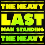 The Heavy - Last Man Standing