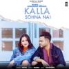 Kalla Sohna Nai - Akhil mp3
