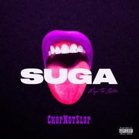 Suga (Chopnotslop Remix) Mp3 Download