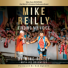 Mike Reilly - MIKE REILLY Finding My Voice: Tales From IRONMAN, the World's Greatest Endurance Event  artwork